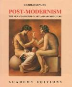 Post-Modernism - Charles Jencks
