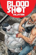 Bloodshot Salvation #3 - Jeff Lemire, Lewis Larosa, Mico Suayan