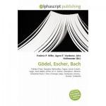 Gödel, Escher, Bach - Agnes F. Vandome, John McBrewster