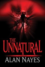 The Unnatural - Alan Nayes