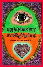 Eyeheart Everything - Mykle Hansen