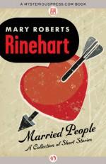 Married People - Mary Roberts Rinehart