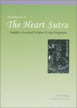 Introduction To The Heart Sutra - Henry Chang