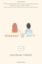 Eleanor & Park - Rainbow Rowell
