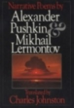 Narrative Poems - Charles Johnston, Alexander Pushkin, Mikhail Lermontov