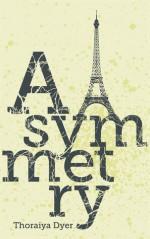 Asymmetry - Thoraiya Dyer