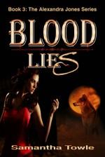Blood Lies - Samantha Towle