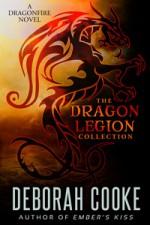 The Dragon Legion Collection - Deborah Cooke