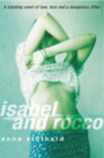 Isabel and Rocco - Anna Stothard