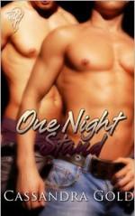 One Night Stand - Cassandra Gold