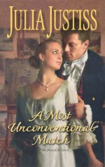 A Most Unconventional Match - Julia Justiss
