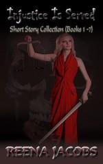 Injustice is Served - Reena Jacobs