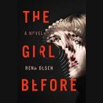 The Girl Before - Rena Olsen, Brittany Pressley, Penguin Audio
