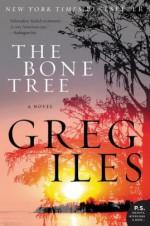 The Bone Tree - Greg Iles