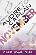 November: Calendar Girl Book 11 - Audrey Carlan