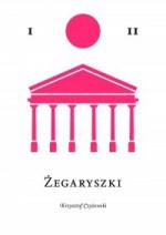 Żegaryszki - Krzysztof Czyżewski