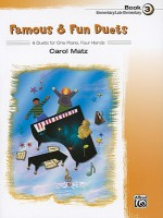 Famous & Fun Duets, Book 3: 6 Duets for One Piano, Four Hands - Carol Matz