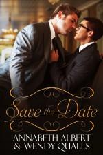 Save the Date - Wendy Qualls, Annabeth Albert