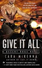 Give It All - Cara McKenna