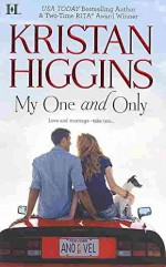 [(My One and Only)] [By (author) Kristan Higgins] published on (March, 2011) - Kristan Higgins