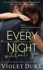 Every Night Without You: Book 2, Caine & Addison - Violet Duke