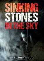 Sinking Stones in the Sky (Miki Radicci Book 8/Lorelei Cox Book 2) - M.E. Purfield