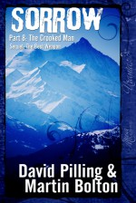 Sorrow : Part 8: The Crooked Man - David Pilling, Martin Bolton