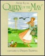 Queen of the May - Steven Kroll, Patience Brewster