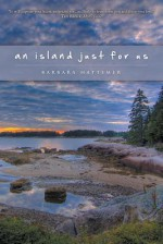 An Island Just for Us - Barbara Hattemer