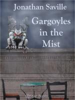 Gargoyles in the Mist - Jonathan Saville