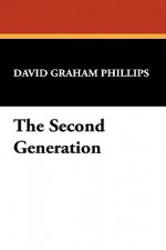 The Second Generation - David Graham Phillips
