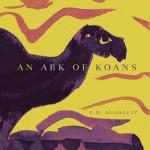 Ark of Koans - E.D. Blodgett, Jacques Brault