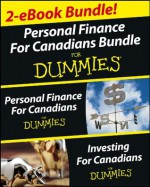 Personal Finance and Investing for Canadians eBook Mega Bundle For Dummies - Tony Martin, Eric Tyson