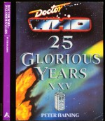 Doctor Who: 25 Glorious Years - Peter Haining