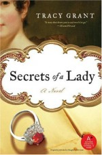 Secrets of a Lady - Tracy Grant