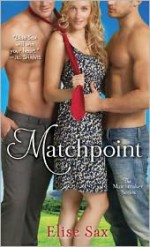 Matchpoint - Elise Sax