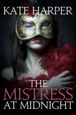 The Mistress At Midnight - Kate Harper
