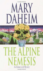 The Alpine Nemesis - Mary Daheim