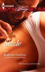 Sizzle - Katherine Garbera