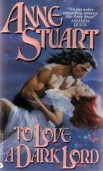 To Love a Dark Lord - Anne Stuart