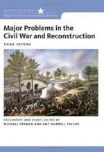 Major Problems in Civil War, Second Edition and Wilentz Major Problems in - Michael Perman, Sean Wilentz