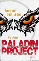 Paladin Project (1). Renn um dein Leben - Mark Frost