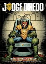 Judge Dredd-Tour of Duty: Mega-City Justice - John Wagner, Carlos Ezquerra, John Higgins