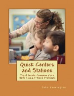 Quick Centers and Stations: Thrid Grade Common Core Math 3.oa.a.3 Word Problems - John Pennington