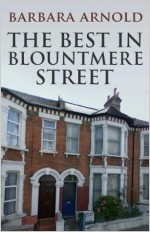 The Best in Blountmere Street (The Blountmere Street Series) - Barbara Arnold