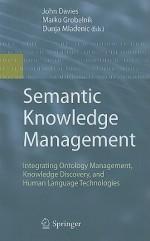 Semantic Knowledge Management: Integrating Ontology Management, Knowledge Discovery, and Human Language Technologies - John Davies, Dunja Mladenic, Marko Grobelnik