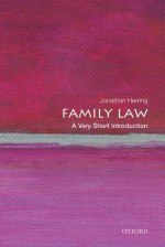 Family Law: A Very Short Introduction (Very Short Introductions) - Jonathan Herring