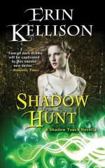 Shadow Hunt - Erin Kellison
