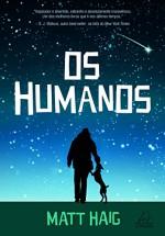 Humanos, Os - Matt Haig