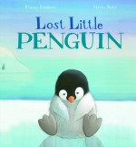 Lost Little Penguin - Tracey Corderoy, Gavin Scott